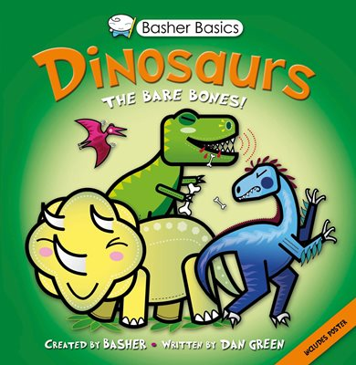 Book cover for Basher Basics: Dinosaurs
